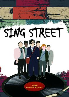 Sing Street Movie, Sing Street 2016, Street Film, Dublin, Inspirational Movies, Alternative Movie Posters, All Movies, Street Signs, Thing 1