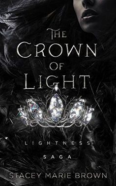 The Crown Of Light by Stacey Marie Brown #FantasyBooks