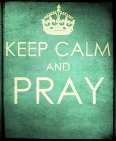 Pray to keep calm. keep calm and pray. Great Quotes, Quotes To Live By, Me Quotes, Inspirational Quotes, Inspiring Sayings, Peace Quotes, Motivational Thoughts, Motivational Posters, Cool Words