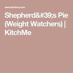 Shepherd's Pie (Weight Watchers) | KitchMe