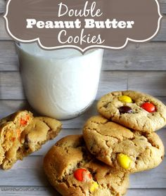 Double Peanut Butter Cookies Amazing peanut butter cookies with Reeses Pieces baked right in!