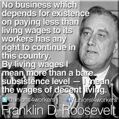 15 dollar minimum wage. If you can afford to pay management millions to manipulate the political system than you can afford to pay workers a living wage. Walmart and fast food can pay 15 dollars and it would take millions off the government food stamps and Medicaid roles. Theses corporations can easily pay their own way.