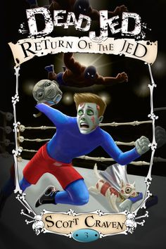 Blog Tour + Giveaway: Dead Jed 3: Return of the Jed by Scott Craven