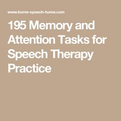 195 Memory and Attention Tasks for Speech Therapy Practice