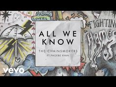 The Chainsmokers - All We Know (Audio) ft. Phoebe Ryan. Link download: http://www.getlinkyoutube.com/watch?v=lEi_XBg2Fpk