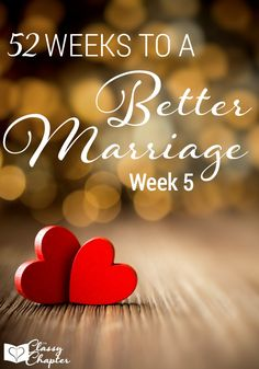 Do you want to better your marriage? Join in on the 52 week challenge to improve your marriage!