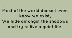 Most of the world doesn't know we exist...