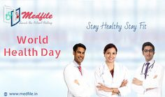 Medfile wishes you a world health day! Stay #Healthy Stay #Fit. #worldhealthday #worldhealthday2017 To know more at http://www.medfile.in/