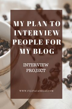 """One of my projects right now, is to interview my """"favourite minds"""" in this planet.  I want to talk and ask questions to those people who inspired me and changed my life. People that affected my life in a positive way, and that I believe will be able to inspire other people's lives too."""