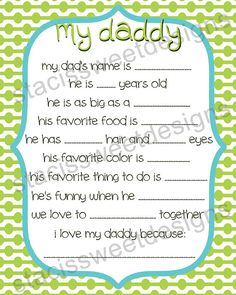 'My Daddy' interview printable, $5 - great for fathers day or dad's birthday!