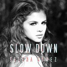 Selena Gomez - Slow Down Lyrics | Album Stars Dance ~ English Songs Lyrics