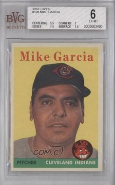 Mike Garcia BVG GRADED 6 Edward M. Garcia, Cleveland Indians (Baseball Card) 1958 Topps #196 by Topps. $14.00. 1958 Topps #196 - Mike Garcia BVG GRADED 6 Me and my brother were just wondering this morning if there was some way we could get a card of our great great uncle, he'll be so excited when I show him this!!
