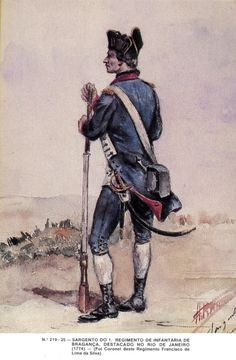 Portuguese Soldier from the Infantry Regiment of Braganza (Rio de Janeiro, Brasil - Portugal, 18th Century Clothing, Culture, Military History, War, Sketches, Armies, 19th Century, Brazil
