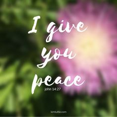 Jesus did not leave us empty handed   He left His peace and so much more   scripture   inspiration quote   truth   bible   words   kimtuttle.com   inspirations and encouragement for a God centered home   design organize simplify