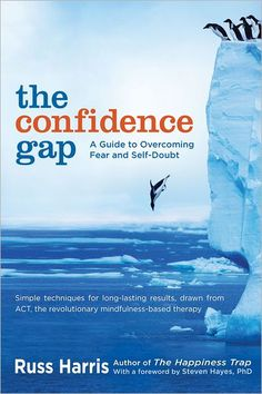 The Confidence Gap: A Guide to Overcoming Fear and Self-Doubt  Spirituality & Health Magazine