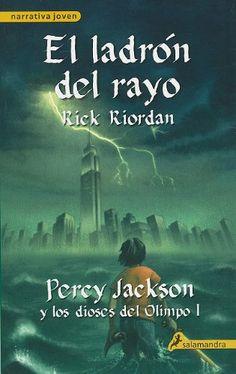 Percy Jackson, Rick Riordan  Colección de novelas que tienen como protagonistas a un hijo de Poseidón que convive con otros semidioses en el mundo actual pero rodeados de peligros al más puro estilo mitológico