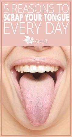 5 Reasons to Scrape Your Tongue Every Day - All Natural Home and Beauty #health #tongue