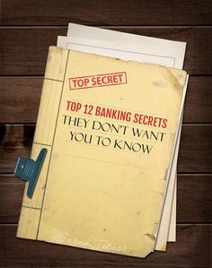 Former banker shares top 12 banking secrets they don't want you to know