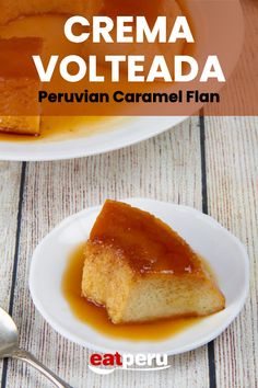 Despite the delicate, creamy, almost luxurious taste, this is an easy-to-prepare dessert. Peruvian Flan Recipe, Peruvian Recipes, Peruvian Desserts, Easy Desserts, Dessert Recipes, Steak Dinner Sides, Summer Grilling Recipes, Infused Water Recipes, Savarin