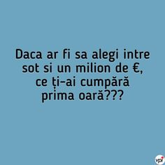 Dacă ar fi să alegi - Viral Pe Internet Funny Texts, Sarcasm, Abs, Jokes, Humor, Romania, Internet, Crunches, Husky Jokes