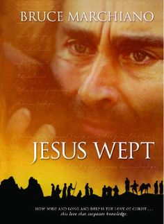 Jesus Wept: God's Tears Are For You - Kindle edition by Bruce Marchiano. Religion & Spirituality Kindle eBooks @ AmazonSmile.