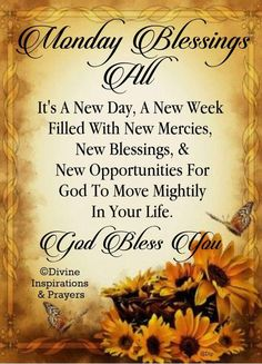 Monday blessings to all and for the rest of the week too! Monday Morning Blessing, Good Morning Happy Monday, Monday Morning Quotes, Good Morning Prayer, Good Morning Messages, Morning Images, Happy Monday Quotes, Monday Blessings, Morning Blessings