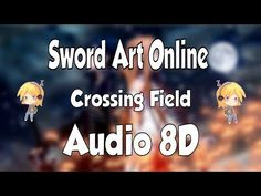 Sword Art Online, Online Art, Anime Songs, Audio, Best Songs, Lyrics, Musica