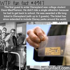 Dave MacPherson, the first guest to enter Disneyland! - SCORED A LIFETIME PASS! ~WTF! fun facts