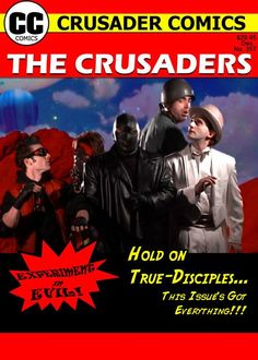 The Crusaders #357: Experiment in Evil! 2008