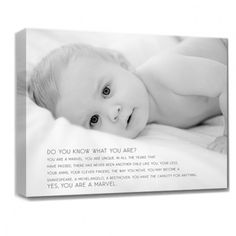baby photo words canvas. Choose your baby's picture and a text (e.g. psalm 139.13-15) and they'll realise a customed canvas. Check their site, there are many great ways to highlight pictures and sayings. It's rather expensive though...