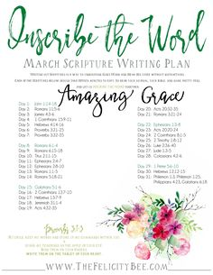 To download your Inscribe the Word, March plan, CLICK this PIN. Inscribe the Word- March Scripture Writing Plan is here! In this months Bible Study, we are studying what the Word has to say about GOD'S AMAZING GRACE. I pray that you join us over at The Felicity Bee as we hear God in a fresh new way!