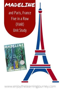 Explore Paris, France in your homeschool with this exciting Madeline Five in a Row {FIAR Volume 1} unit study.