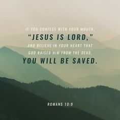 Today's Scripture, Scripture For Today, Jesus Is Lord, God, Romans 10 9, Drawing People, Social Networks, Believe In You, Life