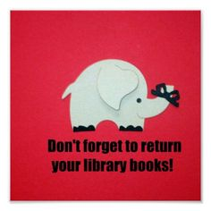 Don't forget to return your library books! poster | Zazzle