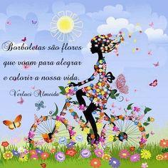Borboletas são flores que voam para alegrar e colorir a nossa vida. - http://flogvip.net/verluci/16237182/