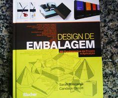 Design de Embalagem – 100 Fundamentos de Projeto e Aplicação.