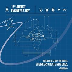 "17th August  Engineer's day ""Scientist study the world, engineers create new ones"" - Anónimo- #LaMagiaSeTomaSantaMarta #WeAreKa #KaEstudios"