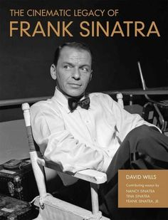 The Cinematic Legacy of Frank Sinatra