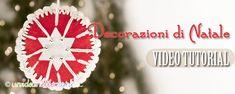 Come fare delle decorazioni per Natale con il feltro e l'uncinetto. Con spiegazioni e video tutorial.