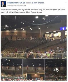 UPDATE 8-16-16: I have covered several Donald Trump rallies throughout central Florida with crowds filling the venues to capacity. However, last Thursday, the venue for the rally in Osceola County was not filled to capacity. That night, I was given an estimate that approximately 6,000 people were in attendance. An official from the Osceola Heritage Park, which runs the Silver Spurs Arena, has now stated an estimated 7,500-8,000 people attended the rally. The venue can hold up to 10,000 peo