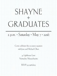 The mathematical equation on this graduation invitation is adorable!