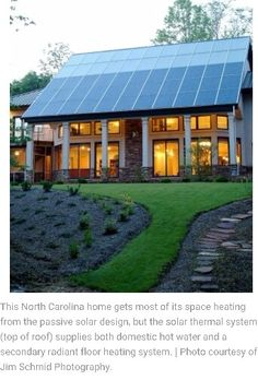 Passive Solar Home Design. This North Carolina Home Gets Most Of Its Space  Heating From The Passive Solar Design, But The Solar Thermal System (top Of  Roof) ...