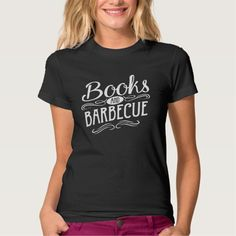 Books and Barbecue Shirt (women's white design)