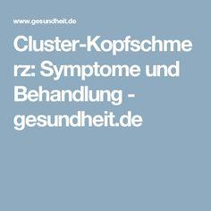 Cluster-Kopfschmerz: Symptome und Behandlung - gesundheit.de
