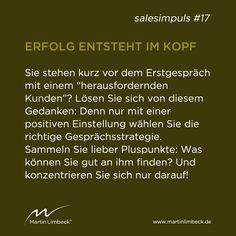 #salesimpuls #17 - Auf die innere Einstellung kommt es an - denn auch beim Erstgespräch gilt: Erfolg entsteht im Kopf!  www.martinlimbeck.de