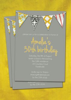 30th Birthday Party Invitation Pennant Banner Birthday Invite Yellow & Gray Baby Shower Bridal Shower DIY Digital or Printed - Amelia style. $20.00, via Etsy.