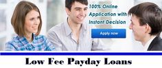 Low Fee Loans - Easy Finance To Fulfill Your Unscheduled Fiscal Expenses