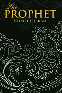 THE PROPHET (Wisehouse Classics Edition) by Khalil Gibran http://www.amazon.co.uk/dp/B01A7KOY9K/ref=cm_sw_r_pi_dp_E4.Kwb0JX6A2W