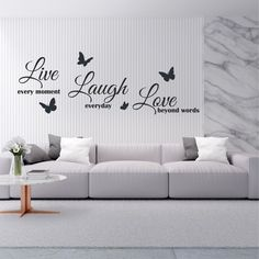 Live Every Moment Laugh Everyday Love Beyond Words Butterfly Wall Sticker Butterfly Wall Stickers, Beyond Words, Couch, In This Moment, Living Room, Live, Home Decor, Homemade Home Decor, Sofa