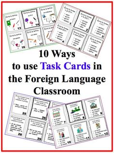 10 Ways to us Task Cards in the Foreign (World) Language Classroom (French, Spanish) wlteacher.wordpress.com